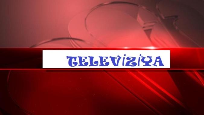 televiziya